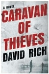 Caravan of Thieves | Rich, David | Signed First Edition Book