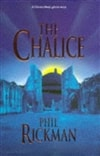 Chalice, The | Rickman, Phil | Signed UK Edition Book