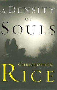 Density of Souls, A | Rice, Christopher | Signed First Edition Thus Trade Paper Book