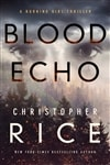 Rice, Christopher | Blood Echo | Signed First Edition Copy