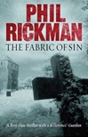 Fabric of Sin, The | Rickman, Phil | Signed First Edition UK Book