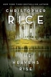 Heavens Rise, The | Rice, Christopher | Signed First Edition Book