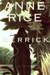 Rice, Anne - Merrick (Signed First Edition)
