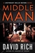 Rich, David - Middle Man (Signed First Edition)