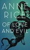 Of Love and Evil | Rice, Anne | Signed First Edition Book