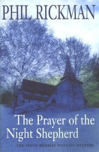 Prayer of the Night Shepherd by Phil Rickman