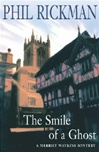 Smile of a Ghost, The | Rickman, Phil | Signed First Edition UK Book