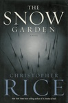 Snow Garden, The | Rice, Christopher | Signed First Edition Book