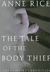 Rice, Anne - Tale of the Body Thief, The (Signed First Edition)
