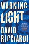 Warning Light | Ricciardi, David | Signed First Edition Book