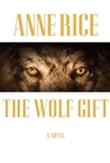 Wolf Gift, The | Rice, Anne | Signed First Edition Book