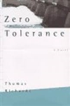Richards, Thomas - Zero Tolerance (First Edition)