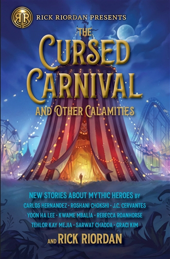 The Cursed Carnival by Rick Riordan