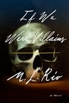 If We Were Villains | Rio, M.L. | Signed First Edition Book