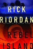 Rebel Island | Riordan, Rick | Signed First Edition Book