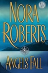 Roberts, Nora - Angels Fall (First Edition)