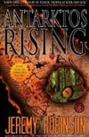 Antarktos Rising | Robinson, Jeremy | Signed 1st Edition Mass Market Paperback Book