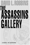 Assassins Gallery, The | Robbins, David L. | Signed First Edition Book