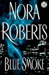 Blue Smoke | Roberts, Nora | Signed First Edition Book