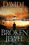 Broken Jewel | Robbins, David L. | Signed First Edition Book