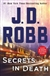 Secrets in Death | Robb, J.D (Roberts, Nora) | Signed First Edition Book