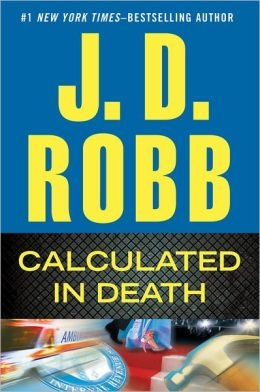 Calculated in Death by Nora Roberts