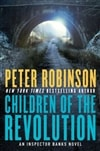 Children of the Revolution | Robinson, Peter | Signed First Edition Book