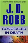 Robb, J.D (Roberts, Nora) | Concealed in Death | First Edition Book