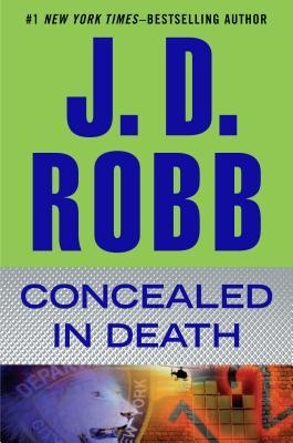 Concealed in Death by Nora Roberts