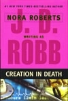 Robb, J.D (Roberts, Nora) | Creation in Death | First Edition Book