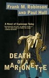 Robinson, Frank M. - Death of a Marionette (First Edition)