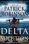 Robinson, Patrick - Delta Solution, The (Signed First Edition)
