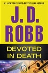 Devoted in Death | Robb, J.D (Roberts, Nora) | Signed First Edition Book