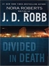Divided In Death | Robb, J.D. (Roberts, Nora) | Signed First Edition Book
