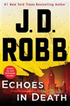 Echoes in Death | Robb, J.D (Roberts, Nora) | Signed First Edition Book