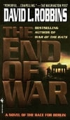 End of War, The | Robbins, David L. | Signed First Edition Book