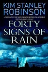 Forty Signs of Rain | Robinson, Kim Stanley | Signed First Edition Book