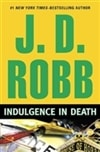 Indulgence in Death | Robb, J.D. (Roberts, Nora) | Signed First Edition Book