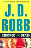 Kindred in Death | Robb, J.D (Roberts, Nora) | Signed First Edition Book