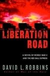 Liberation Road | Robbins, David L. | Signed First Edition Book