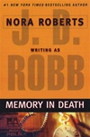 Memory in Death | Robb, J.D (Roberts, Nora) | Signed Book