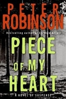 Piece of My Heart | Robinson, Peter | Signed First Edition Book