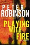 Playing With Fire | Robinson, Peter | Signed First Edition Book