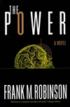 Robinson, Frank M. | Power, The | First Edition Trade Paper Book