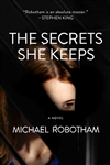 Robotham, Michael | Secrets She Keeps, The | Signed First Edition Book