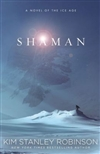 Shaman | Robinson, Kim Stanley | Signed First Edition Book