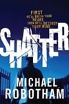 Robotham, Michael | Shatter | Signed First Edition Book