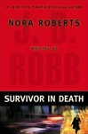 Survivor in Death | Robb, J.D (Roberts, Nora) | Signed First Edition Book