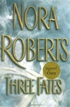 Three Fates | Roberts, Nora | Signed First Edition Book