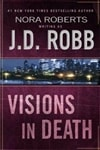 Visions in Death | Robb, J.D. (Roberts, Nora) | Signed First Edition Book